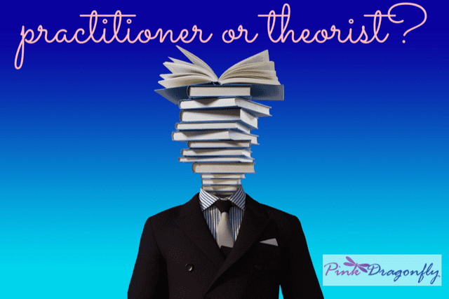 Are you a practitioner or a theorist?